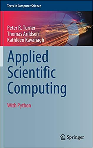Applied Scientific Computing: With Python (Texts in Computer