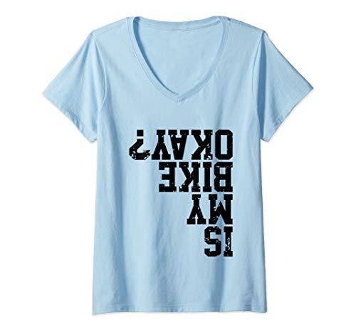 Womens Is My Bike Okay Funny Motorcycle Biker V-Neck T-Shirt