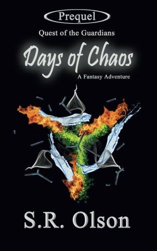 Download Days of Chaos; A Fantasy Adventure: (Prequel: Quest of the Guardians) pdf