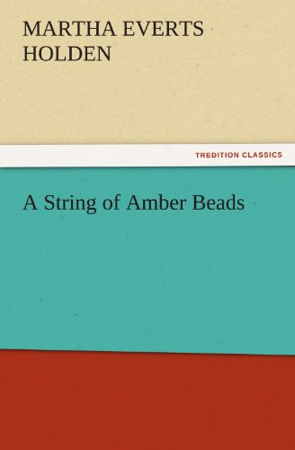 A String of Amber Beads (TREDITION CLASSICS)