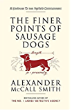 The Finer Points of Sausage Dogs (Professor Dr Von Igelfeld Entertainment Book 2)