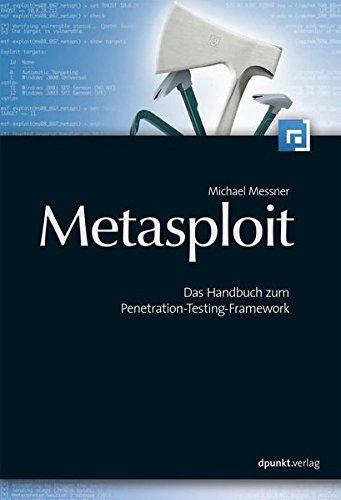 Metasploit: Das Handbuch zum Penetration-Testing-Framework