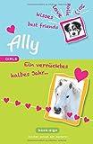 Ally – ein verrücktes halbes Jahr (GIRLS, Band 1)