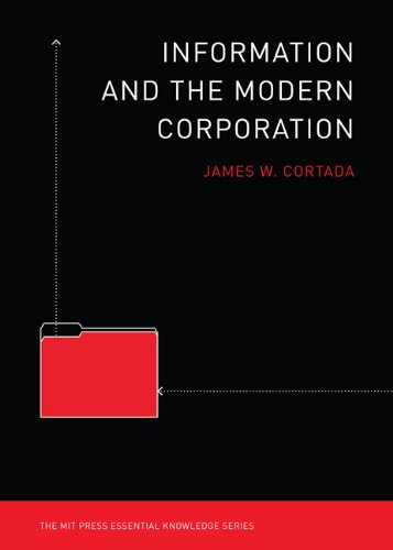 Information and the Modern Corporation (MIT Press Essential Knowledge series)