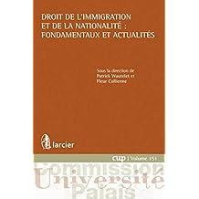 Droit de l'immigration et de la nationalité : fondamentaux et actualités