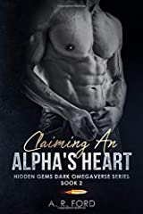 Claiming An Alpha's Heart (Hidden Gems Dark Omegaverse) Paperback