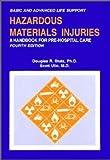 Hazardous Materials Injuries, Douglas R. Stutz and Scott Ulin, 0913019054