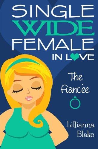 Download The Fiancée (Single Wide Female in Love, Book 3) pdf
