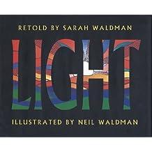 Light: The First Seven Days by Sarah Waldman (1993-06-15)