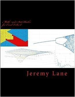 Mathematics and Statistics Hacks for Excel VBA: Jeremy Lane