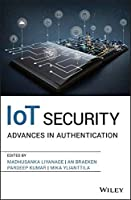 IoT Security: Advances in Authentication Front Cover