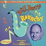 Raunchy: Very Best of by BILL JUSTIS