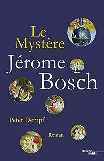 Le mystère Jérôme Bosch, Dempf, Peter