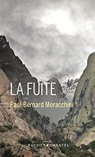 La fuite, Moracchini, Paul-Bernard