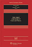 The First Amendment: Cases and Theory, Second Edition (Aspen Casebooks)