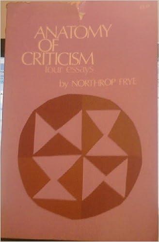 anatomy of Criticism, Four Essays: Northrop Frye: Amazon.com: Books