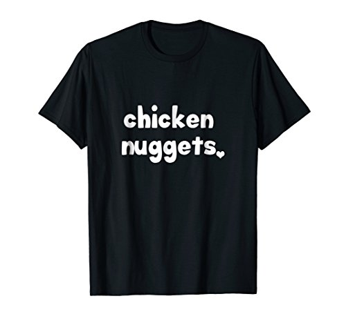 Chicken Nuggets Shirt - Funny Food T-Shirt