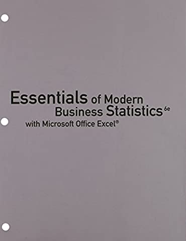 Bundle: Essentials of Modern Business Statistics with Microsoft Excel, Loose-leaf Version, 6th + CengageNOW™, 1 term (6 months) Printed Access (Modern Business Statistics)
