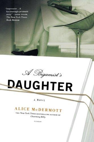 A Bigamist's Daughter: A Novel