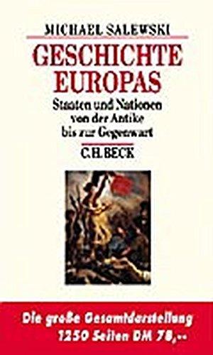 Geschichte Europas: Staaten und Nationen von der Antike bis zur Gegenwart (Beck's Historische Bibliothek)