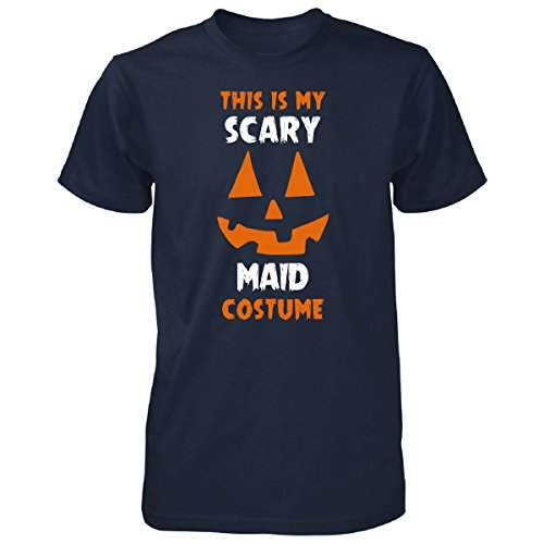 Maid Costume Maid My Day (This Is My Scary Maid Costume Halloween Gift - Unisex Tshirt Navy 5XL)