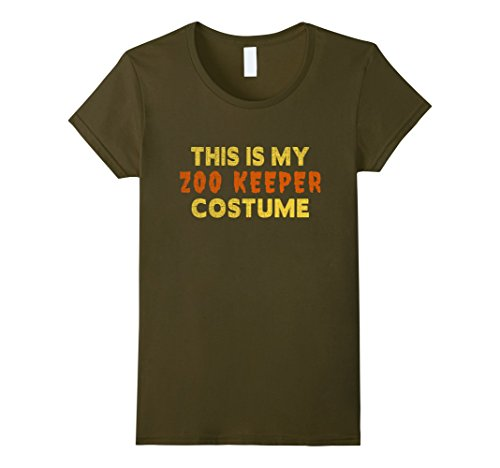Women's Halloween Shirt - This is My Zoo Keeper Costume Small Olive (Zookeeper Costume)