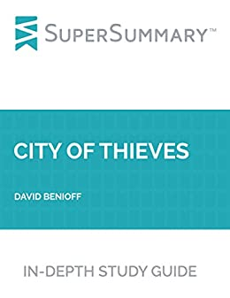 City of Thieves Summary and Study Guide | SuperSummary
