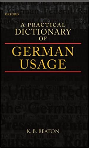 Amazon com: A Practical Dictionary of German Usage (9780198240020