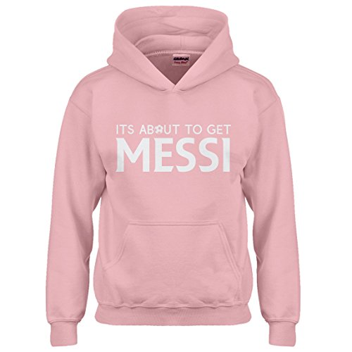 Indica Plateau Kids Hoodie Its About to Get Messi Youth XL - (14) Light Pink Hoodie ()