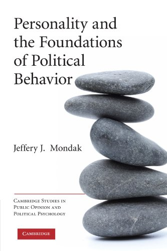 Personality and the Foundations of Political Behavior...