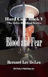 Hard Case V: Blood and Fear (John Harding Book 5)