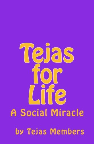 Tejas for Life: A Social Miracle