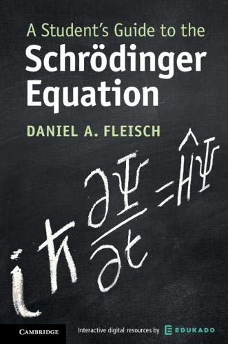 A Student's Guide to the Schrödinger Equation (Student's
