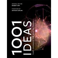 1001 Ideas that Changed the Way We Think (1001)