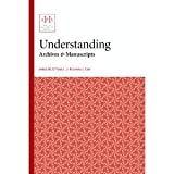 Understanding Archives and Manuscripts 9781931666206