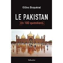 Le Pakistan en 100 questions (French Edition)