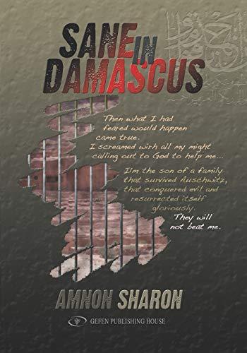 Sane in Damascus Amnon Sharon