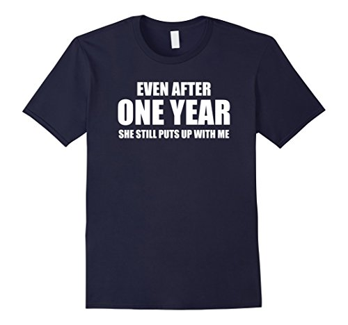 Mens 1 Year Anniversary Shirt | Funny Relationship Gifts for Him Medium Navy