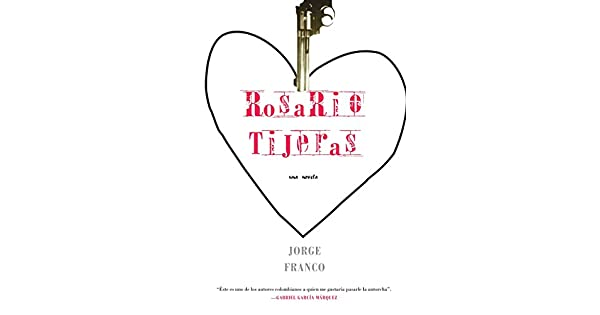 Amazon.com: Rosario Tijeras (Spanish) (9781583226124): Jorge ...