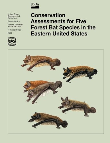 Species Bat (Conservation Assessments for Five Forest Bat Species in the Eastern United States)