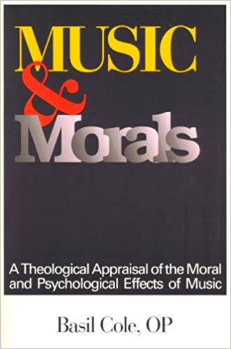 music and morals a theological appraisal of the moral and