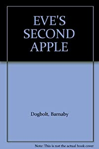 Unknown Binding EVE'S SECOND APPLE Book