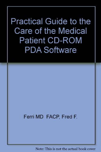 Practical Guide to the Care of the Medical Patient CD-ROM PDA Software