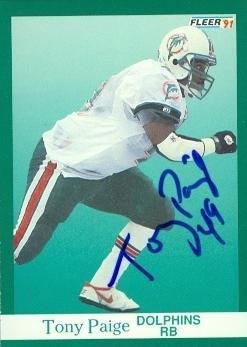 Tony Paige autographed Football Card (Miami Dolphins) 1991 Fleer #128 - NFL Autographed Football Cards