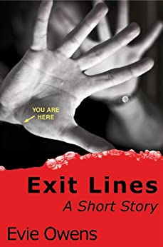 Exit Lines: A Short Story by [Owens, Evie]