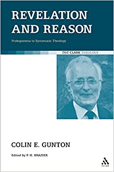 Book Revelation and Reason: Prolegomena to Systematic Theology (TandT Clark Theology)
