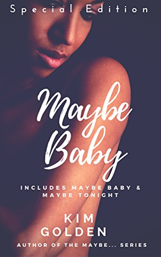 Maybe Baby: special edition (Maybe...) by [Golden, Kim]