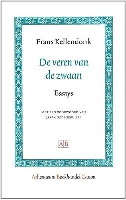 De Veren Van De Zwaan Dutch Edition Frans Kellendonk