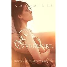 Evermore, an Arotas Novella (The Arotas Series Book 4)