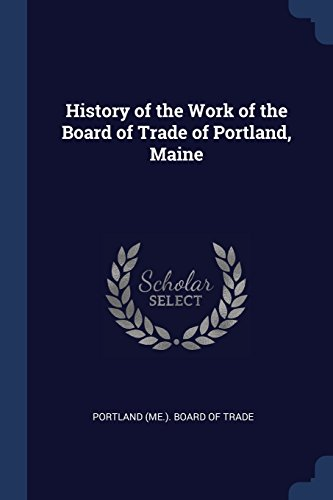 Milliken Sand - History of the Work of the Board of Trade of Portland, Maine